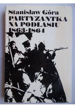 Partyzantka na Podlasiu 1863-1864