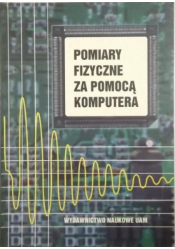 Pomiary fizyczne za pomocą komputera