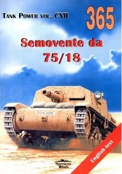 Semovente da 75/18. Tank Power vol. CXII 365