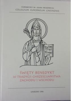 Święty Benedykt w tradycji Chrześcijaństwa zachodu i wschodu