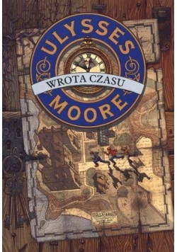 Ulysses Moore  1 Wrota czasu