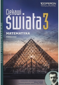 Ciekawi świata Matematyka 3 Podręcznik zakres rozszerzony