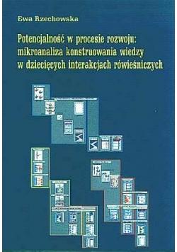Potencjalność w procesie rozwoju: mikroanaliza konstruowana wiedzy w dziecięcych interakcjach rówieśniczych