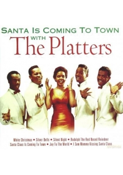 Santa Is Coming to Town with The Platters CD