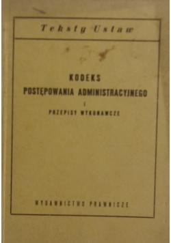 Kodeks postępowania administracyjnego i przepisy wykonawcze