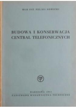 Budowa i konserwacja central telefonicznych
