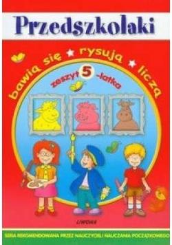 Przedszkolaki - zeszyt 5-latka  LIWONA