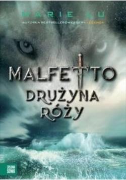 Malfetto T.2 Drużyna Róży