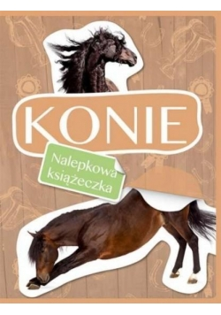 Nalepkowa książeczka. Konie