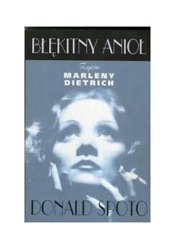 Błękitny anioł. Życie Marleny Dietrich