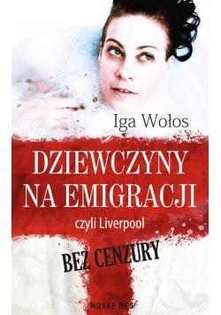 Dziewczyny na emigracji, czyli Liverpool bez cenz.