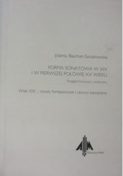Forma sonatowa w XIX i w pierwszej połowie XX wieku