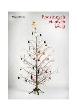 Rodzinnych ciepłych świąt, Nowa