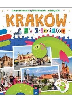 Kraków dla dzieciaków. Miniprzewodnik