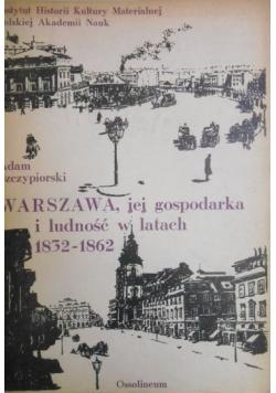 Warszawa, jej gospodarka i ludność w latach 1832-1862