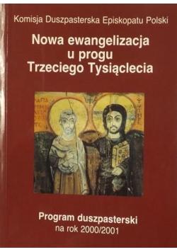 Nowa ewangelizacja u progu Trzeciego Tysiąclecia