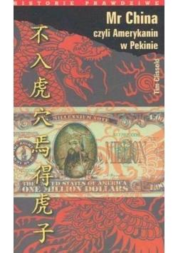 Mr China, czyli Amerykanin w Pekinie