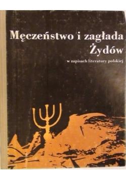Męczeństwo i zagłada Żydów