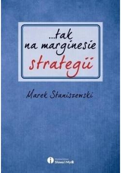 ...tak na marginesie strategii