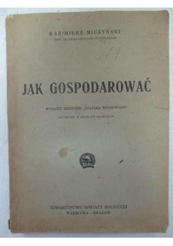 Jak gospodarować, 1946