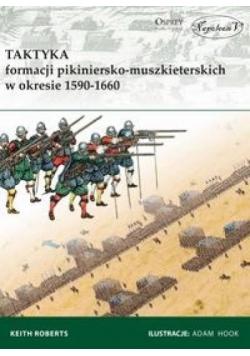 Taktyka formacji pikiniersko-muszkiet. w 1590-1660