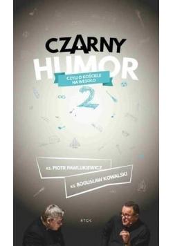 Czarny humor 2 audiobook
