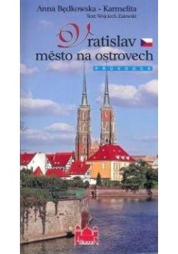 Wrocław miasto na wyspach (wersja czeska)