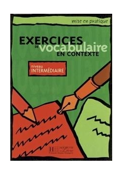 Exercices de vocabulaire en contexte-intermediaire