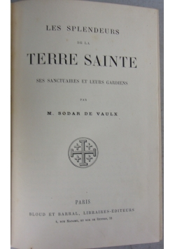 Les splendeurs de la terre sainte, 1889r.