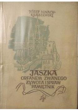Jaszka Orfanem zwanego żywota i spraw pamiętnik