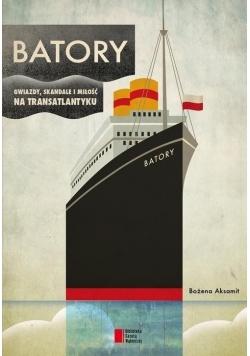 Batory. Gwiazdy skandale i miłość na transatlantku