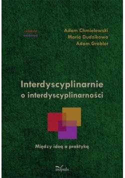 Interdyscyplinarnie o interdyscyplinarności