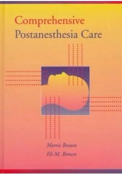Comprehensive Postanesthesia Care