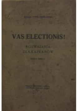 Vas elections! Rozważania dla kapłanów, 1914 r.