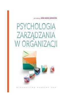 Psychologia zarządzania w organizacji