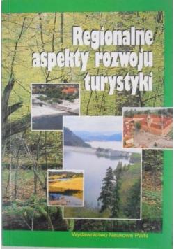 Regionalne aspekty rozwoju turystyki