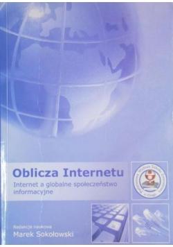 Oblicza internetu. Internet a globalne społeczeństwo informacyjne