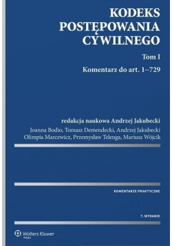 Kodeks postępowania cywilnego. Komentarz T.1-2 w.7