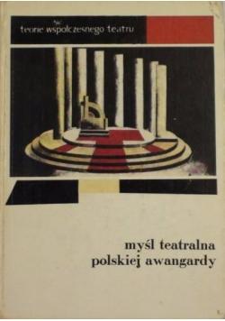 Myśl teatralna polskiej awangardy