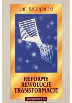Reformy Rewolucje Transformaje