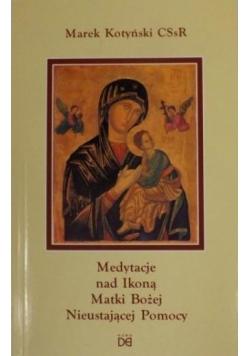 Medytacje nad Ikoną Matki Bożej Nieustającej Pomocy