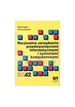 Racjonalne zarządzanie przedsięwzięciami informatycznymi i systemami komputerowymi