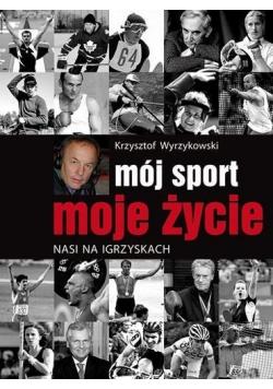 Mój sport, moje życie. Nasi na igrzyskach
