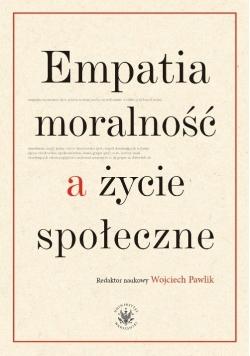 Empatia moralność a życie społeczne