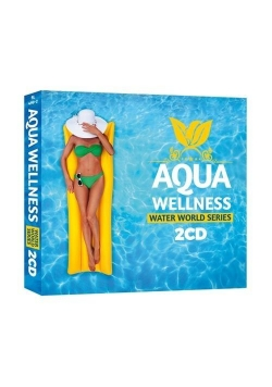 Aqua Wellness - Water World Series 2CD