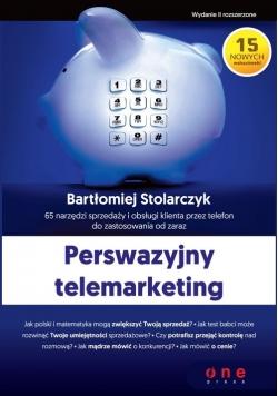 Perswazyjny telemarketing 65 narzędzi sprzedaży i obsługi klienta przez telefon do zastosowania