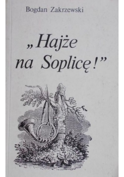 """Hajże na Soplicę"""