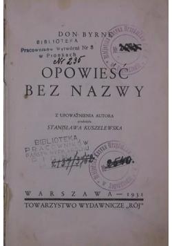 Opowieść bez nazwy, 1931 r.