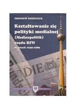Kształtowanie się polityki nmedialnej rządu RFN w latach 1949-1989r.