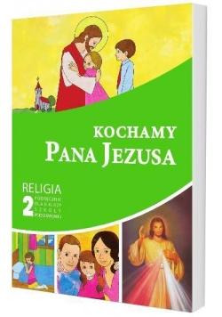 Katechizm SP 2 Kochamy Pana Jezusa podr GAUDIUM